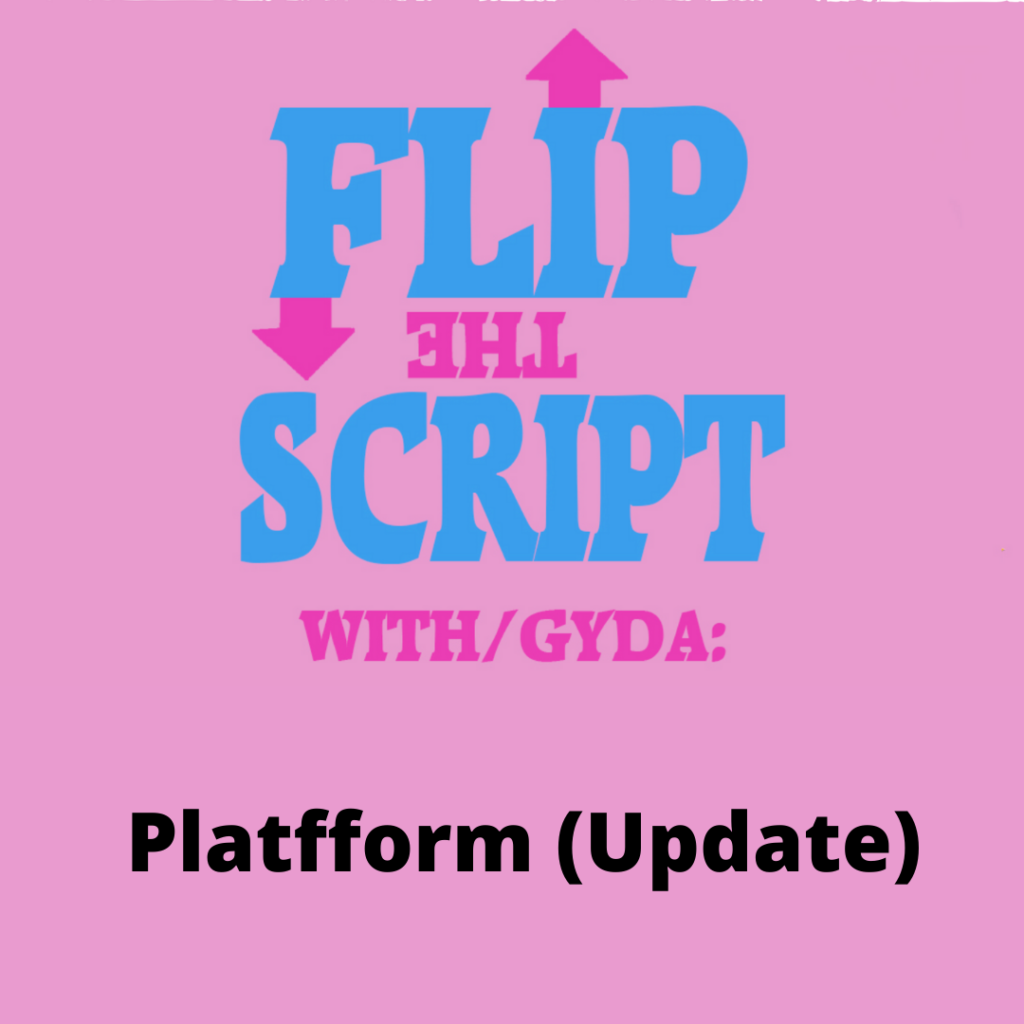 Text says Flip the Script with Platfform (update)