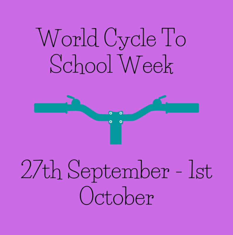 World Cycle To School Week - 27th September - 1st October